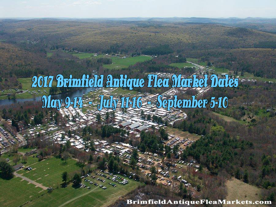 brimfield flea markets 2017 guide brimfield antique flea