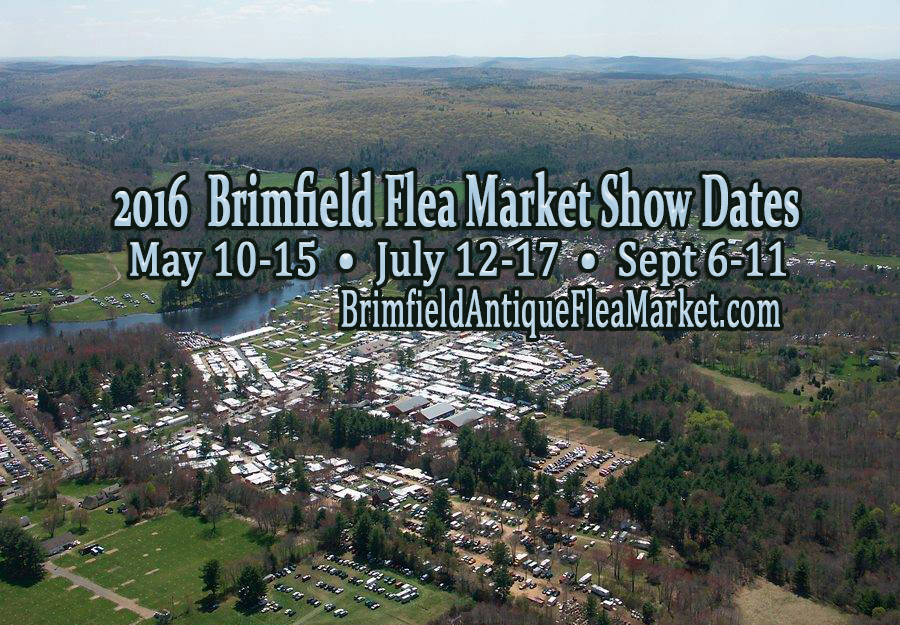 Brimfield Antique Flea Market 2016 Dates