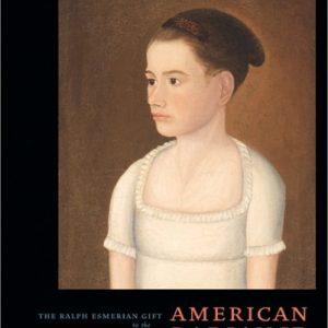 American Radiance: The Ralph Esmerian Gift to the American Folk Art Museum