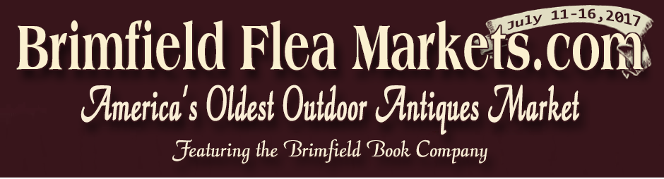Brimfield Antique Flea Markets 2017