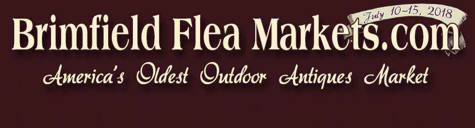 Brimfield Antique Flea Markets 2018