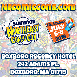 NorthEast Comic Con & Collectibles Extravaganza - July 2018