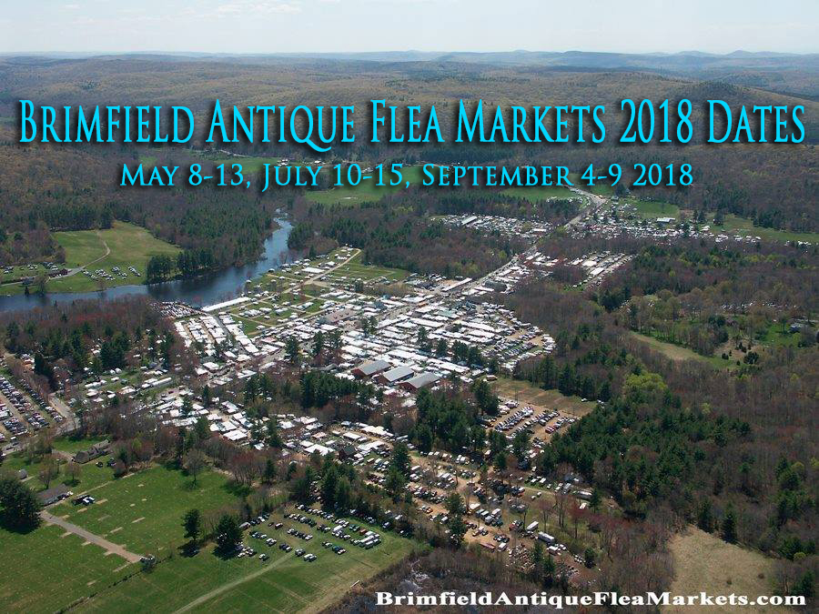 Brimfield Antique Flea Markets 2018 The Official Guide