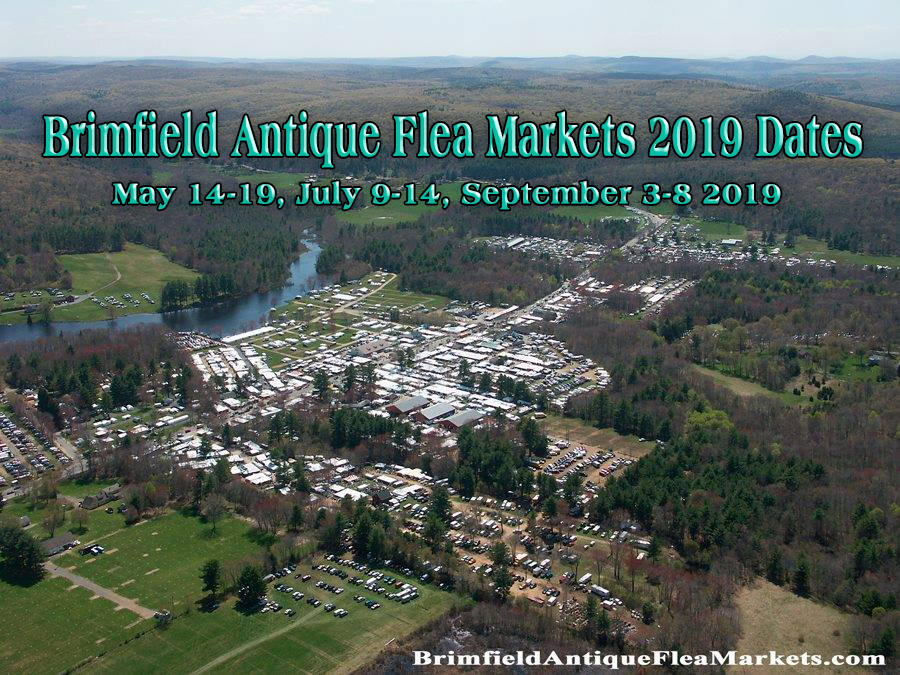 Brimfield Antiques Flea Markets 2019