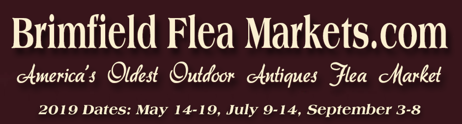 Brimfield Antique Flea Markets 2019