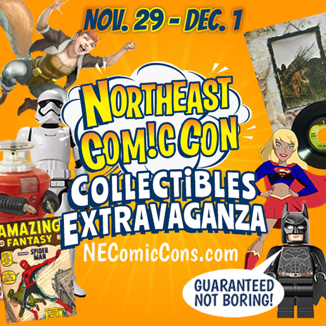 NorthEast ComicCon and Collectibles Extravaganza Thanksgiving 2019