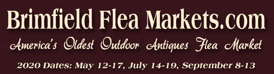 Brimfield Antique Flea Markets 2020