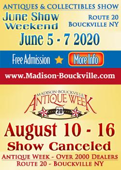 Madison-Bouckville - June Show - Antique Week - 2020