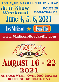 Madison-Bouckville - June Show - Antique Week - 2021