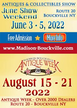 Madison-Bouckville - June Show - Antique Week - 2022