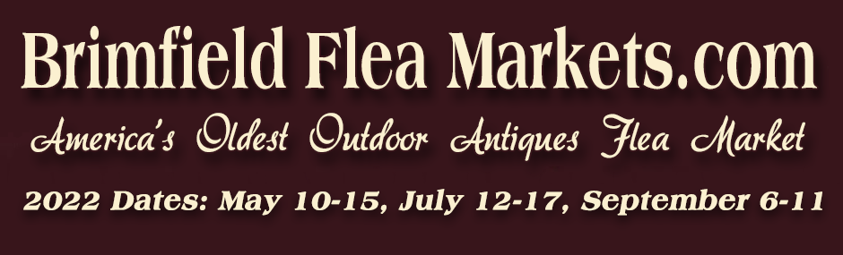 Brimfield Antique Flea Markets 2021